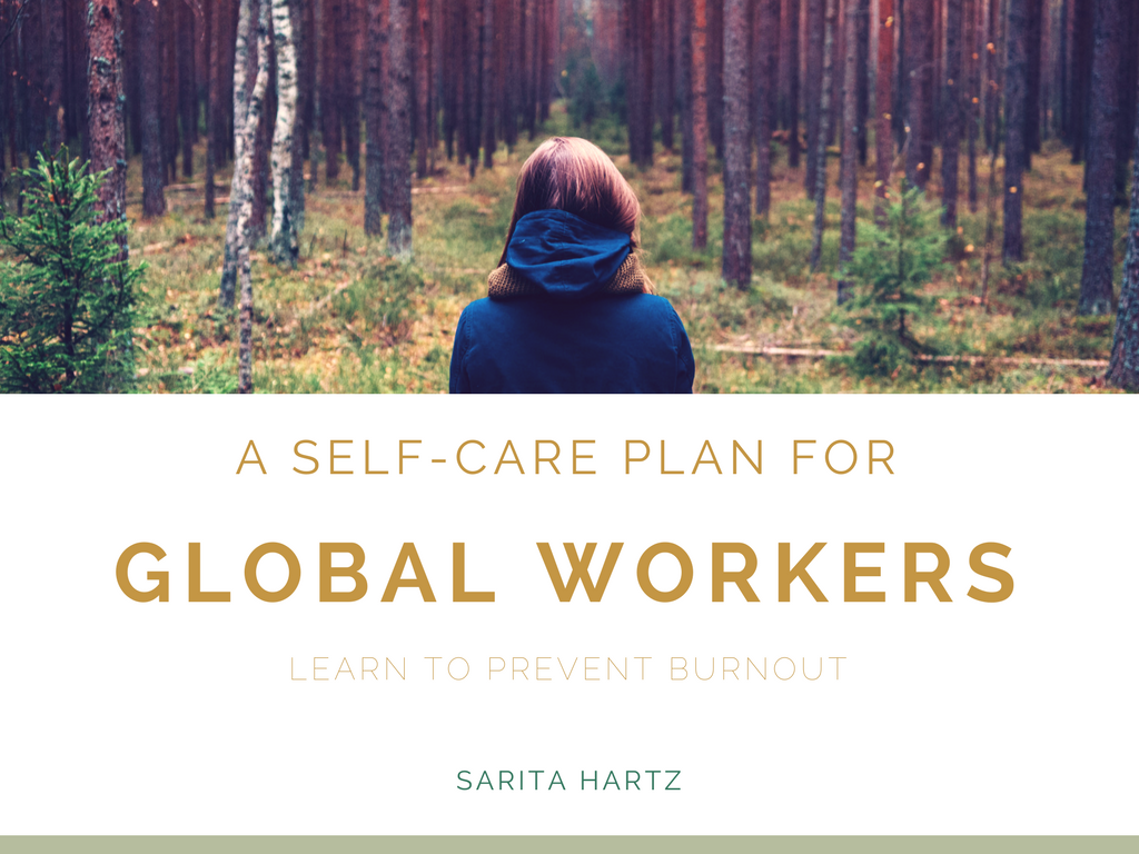 A Self-Care Plan for Global Workers